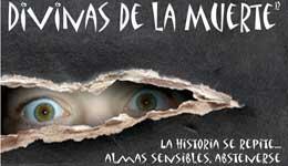 Divinas de la Muerte, la historia se repite, teatro en San Bartolomé