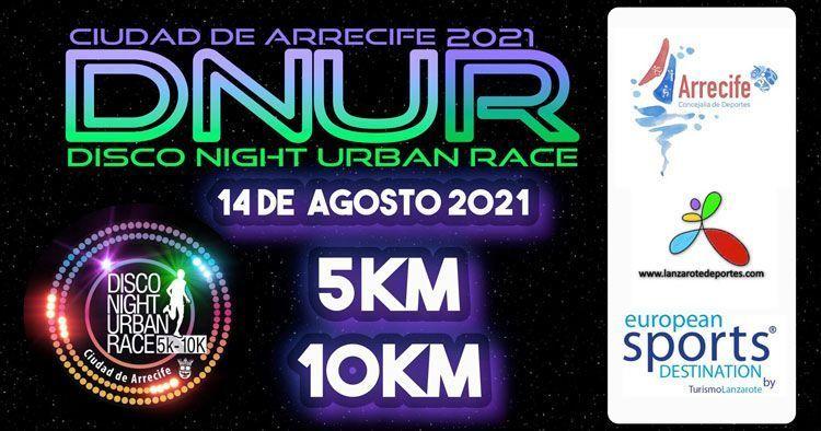 Disco Night Urban Race 2021 Ciudad de Arrecife