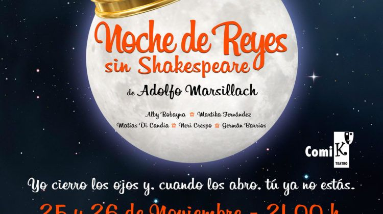 Noche de Reyes sin Shakespeare, por Comi-K Teatro (25 y 26 de noviembre)